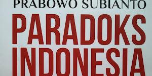 Download PDF Buku Paradoks Indonesia Prabowo Subianto