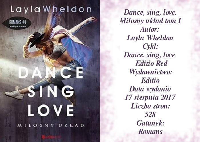 Dance, Sing, Love. Miłosny układ. Layla Wheldon