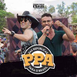 Baixar EP Das Repúblicas Para O Brasil - Pedro Paulo e Alex 2019 Grátis