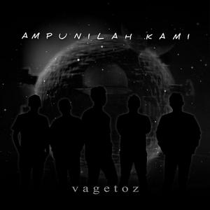 Vagetoz - Ampunilah Kami