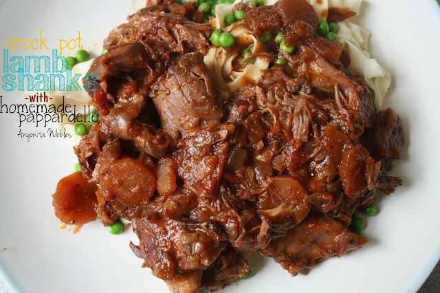 Crock Pot Lamb Shanks with Homemade Pappardelle from Anyonita Nibbles