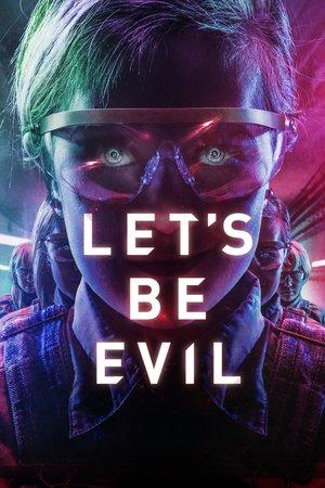 Poster Let's Be Evil 2016