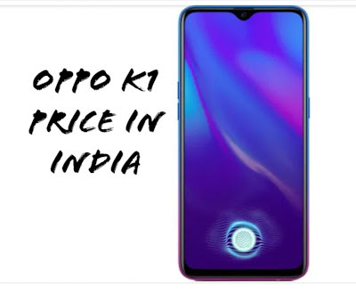 Oppo K1  Good cameras, execution and battery at Rs 16,990