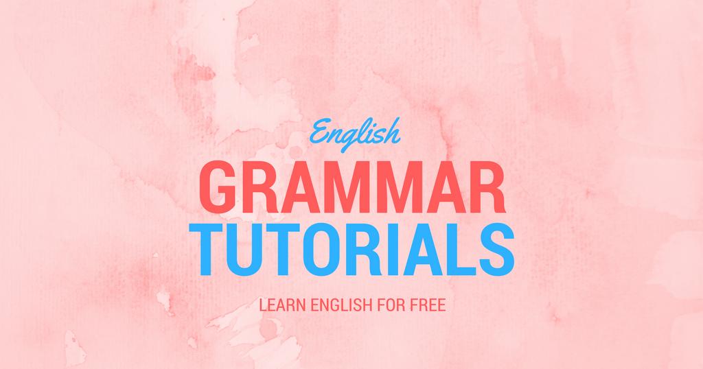 100+ Free English Grammar Tutorials, PDF & eBooks