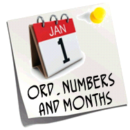 http://quizlet.com/11093182/ordinal-numbers-months-flash-cards/