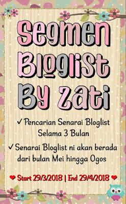 Segmen Bloglist by Zati, Blogger Segmen, Blog, Blogger, 2018, Link Blog, Peserta, Bloglist 3 Bulan,