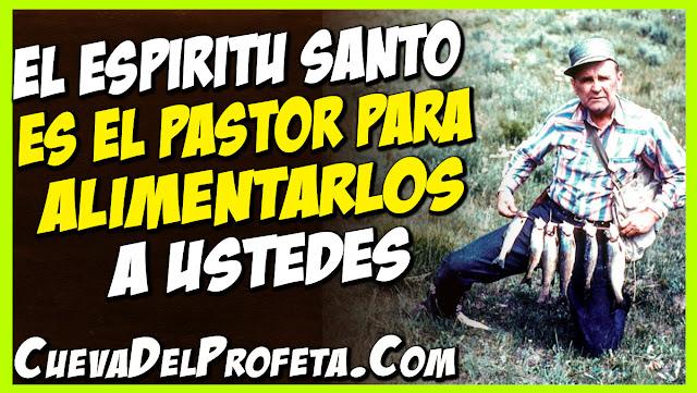 El Espíritu Santo es el Pastor para alimentarlos a ustedes - Citas William Marrion Branham Mensajes