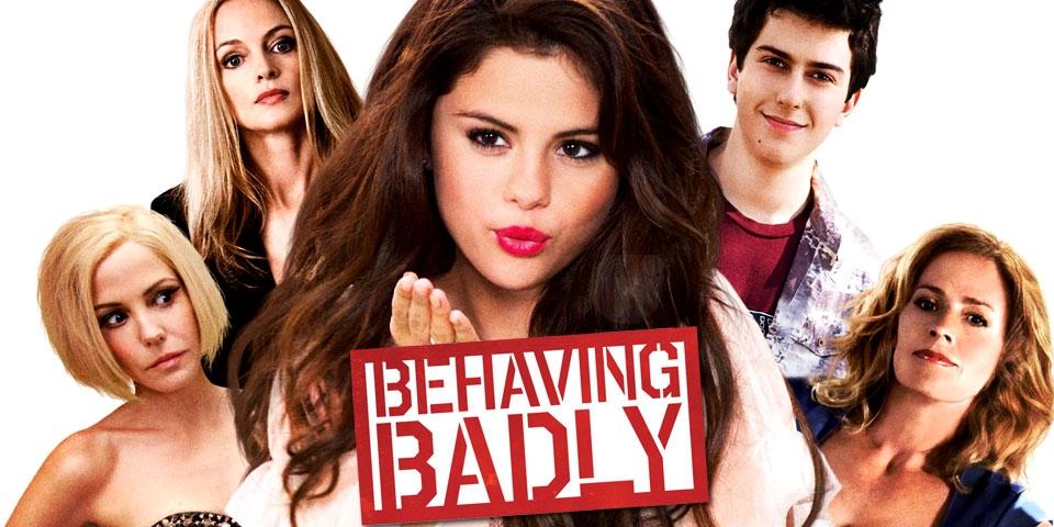 REVIEW: Tudo Para Ficar Com Ela (Behaving Badly) com Selena Gomez