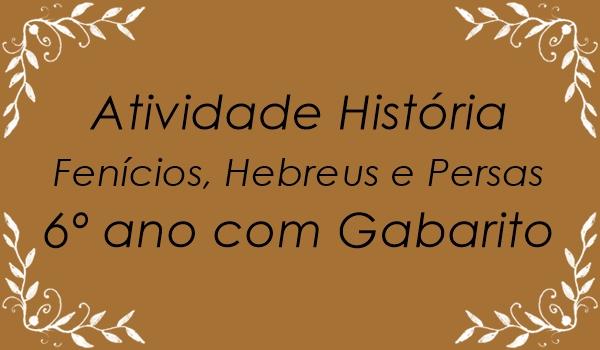 atividade-historia-fenicios-hebreus-e-persas-6-ano-com-gabarito