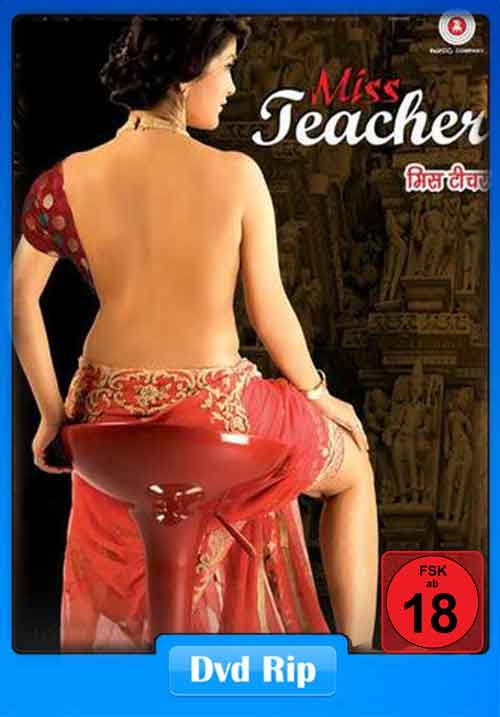 Miss Teacher 2016 Hindi Movie 720p DVDRip 700MB