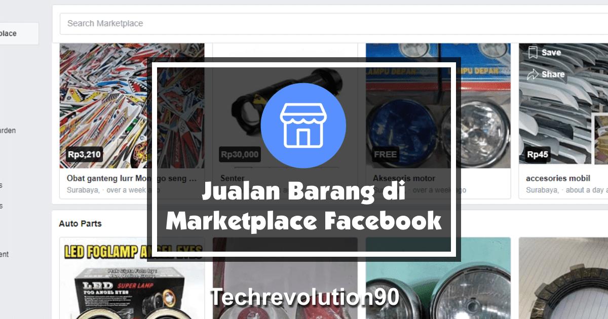 cara jualan barang di marketplace facebook