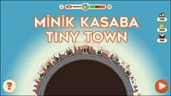Minik Kasaba - Tiny Town
