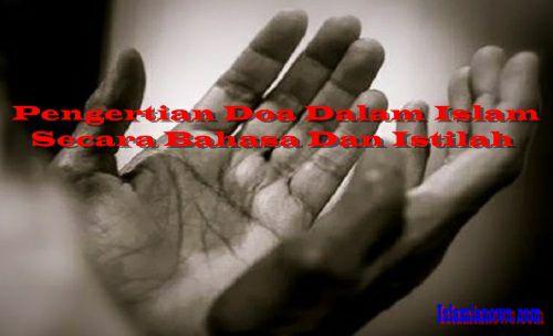 Memahami  Pengertian Dzikir, Doa Secara Bahasa dan Istilah Dalam Islam