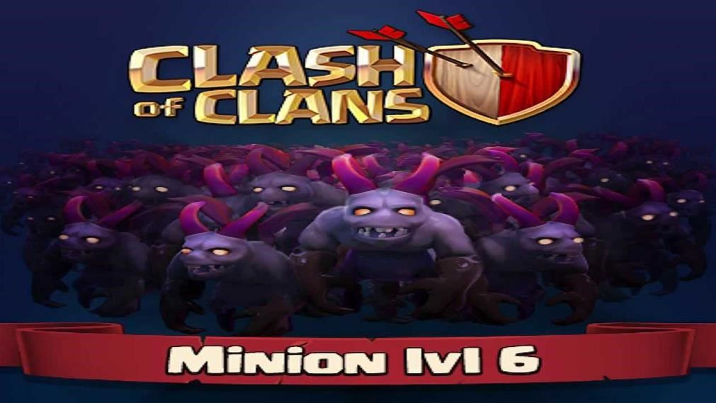clash of clans minion level 6