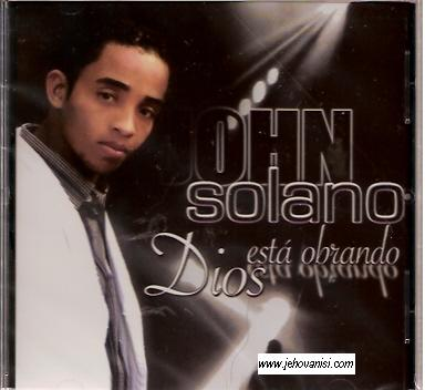 John Solano-Dios Está Obrando-