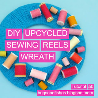 DIY Upcycled Sewing Thread Reels Wreath