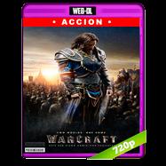 Warcraft (2016) WEB-DL 720p Audio Ingles 5.1 Subtitulada