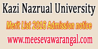Kazi Nazrual University Merit List 2016 Admission notice