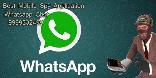 Mobile Spy Application - A Weapon Disloyal People 9999332499 - Spy