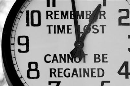 Berhentilah Membuang-Buang Waktu!