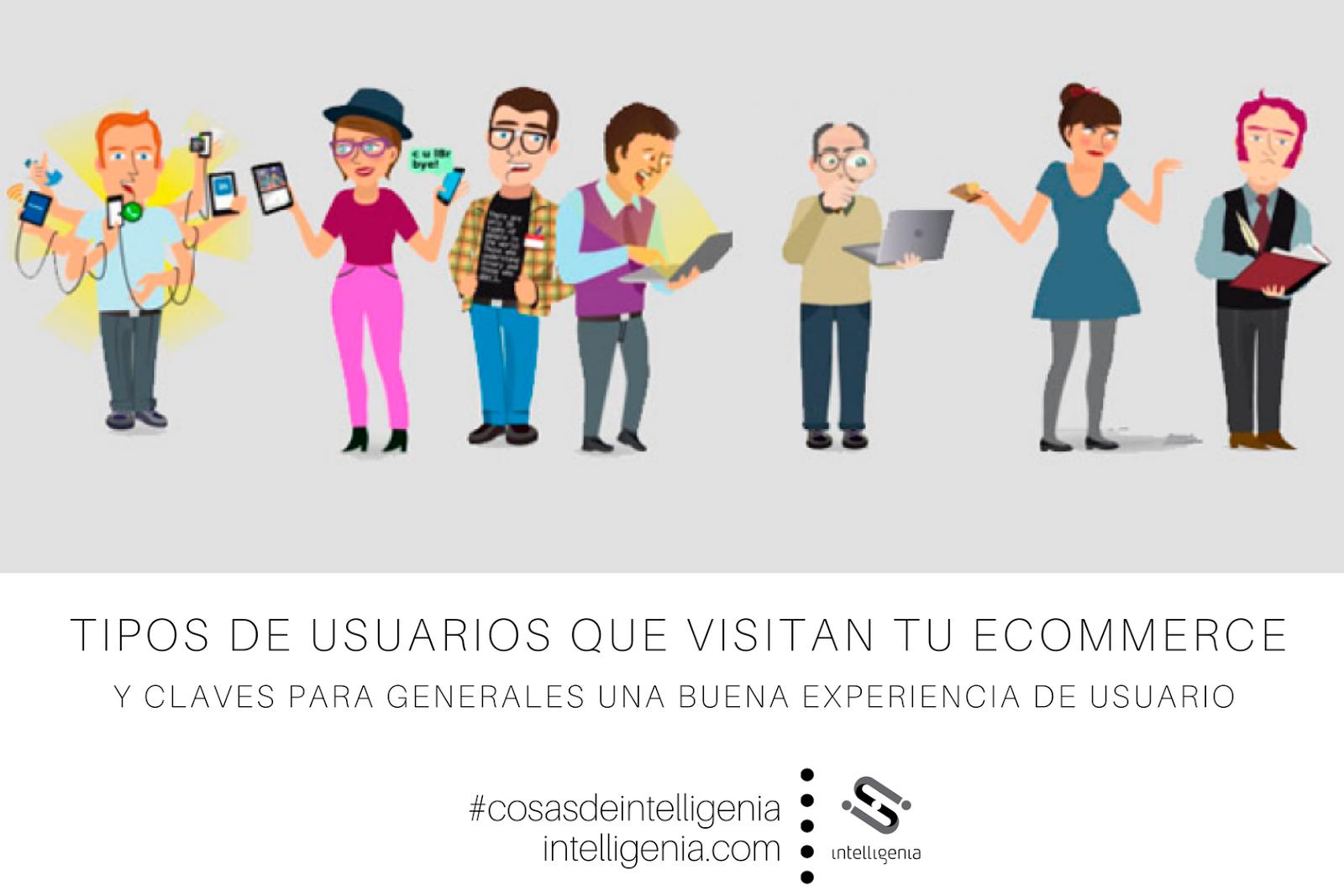 Intelligenia :: Tipos de Usuarios que visitan tu Ecommerce y claves ...