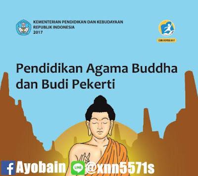 Download Buku Siswa Pendidikan Agama Buddha Dan Budi Pekerti SMA / SMK Kelas X Kurikulum 2013 Revisi (GRATIS)