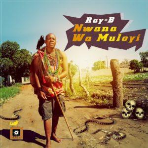 Ray B Feat. Coleman - Nwana Wa Muloyi