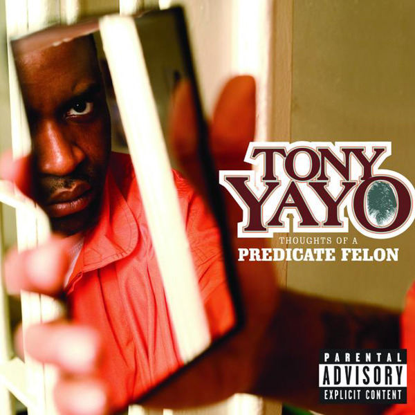 Tony Yayo - Thoughts Of A Predicate Felon Cover