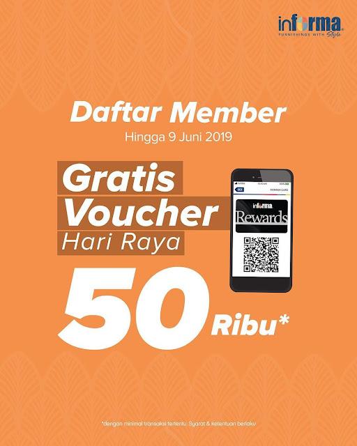 #Informa - #Promo Daftar Member GRATIS Voucher Hari Raya 50K (s.d 09 Juni 2019)