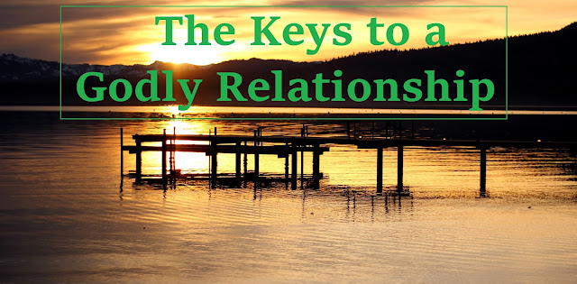 The Keys to a Godly Relationship