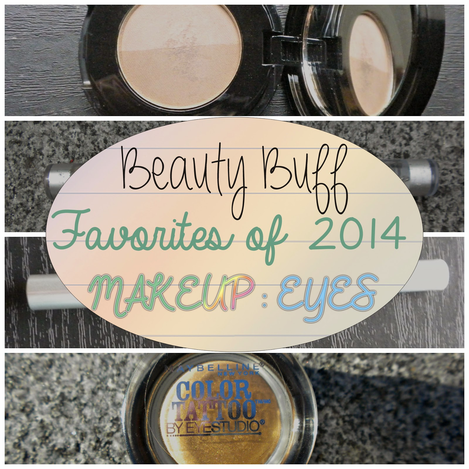 Beauty Buff Favorites of 2014: Makeup (Eyes)