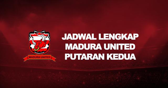 jadwal madura united putaran kedua liga 1