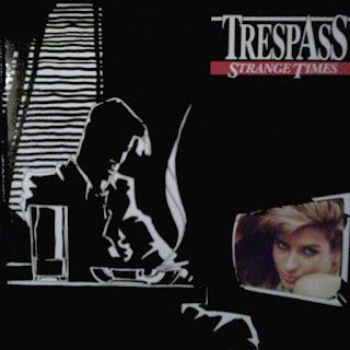 Trespass – Strange Times