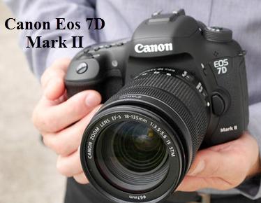 Spesifikasi dan Harga Kamera Canon Eos 7D mark II