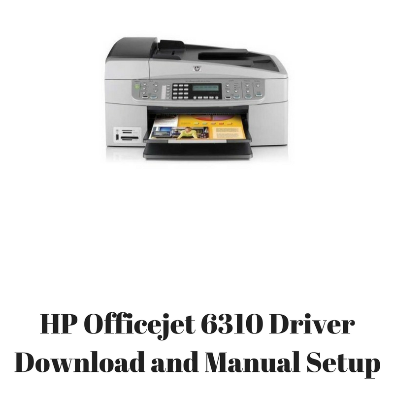 HP OFFICEJET 6310 DOWNLOAD TREIBER