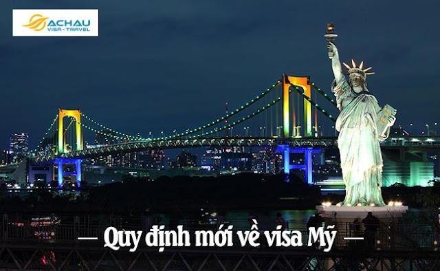 Mỹ ban hành quy định mới về visa