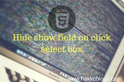Show hide field form on click select di jquery dan bootstrap