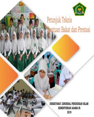 Juknis Bantuan Bakat dan Prestasi Siswa Madrasah 2019