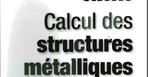 DIMENSIONNEMENT FONDAMENTALES DE TÉLÉCHARGER MÉTHODES NOTIONS MÉTALLIQUE ET CONSTRUCTION