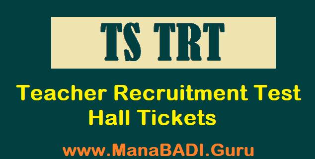 TS Hall Tickets, TS Results, TS TRT, Teacher Recruitment Test, TSPSC, TSPSC Hall Tickets