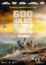 pelicula 600 kilos d'or pur (600 kilos de oro puro) (2011)