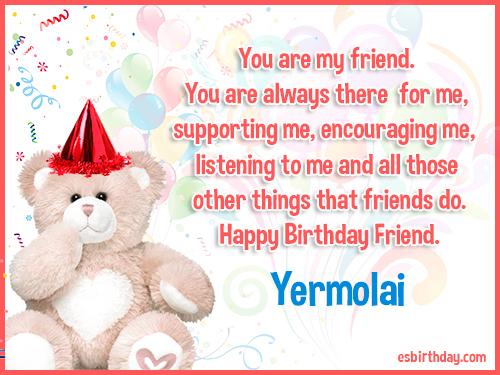 Yermolai Happy birthday friends always