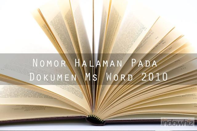 Pemberian Nomor Halaman Pada Dokumen Ms Word 2010