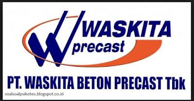 Contoh Soal Psikotes Kerja di PT Waskita Karya (Persero) Tbk tahun 2018