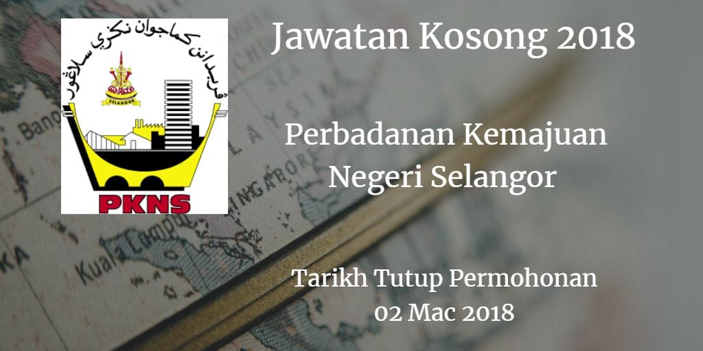 Jawatan Kosong PKNS 02 Mac 2018