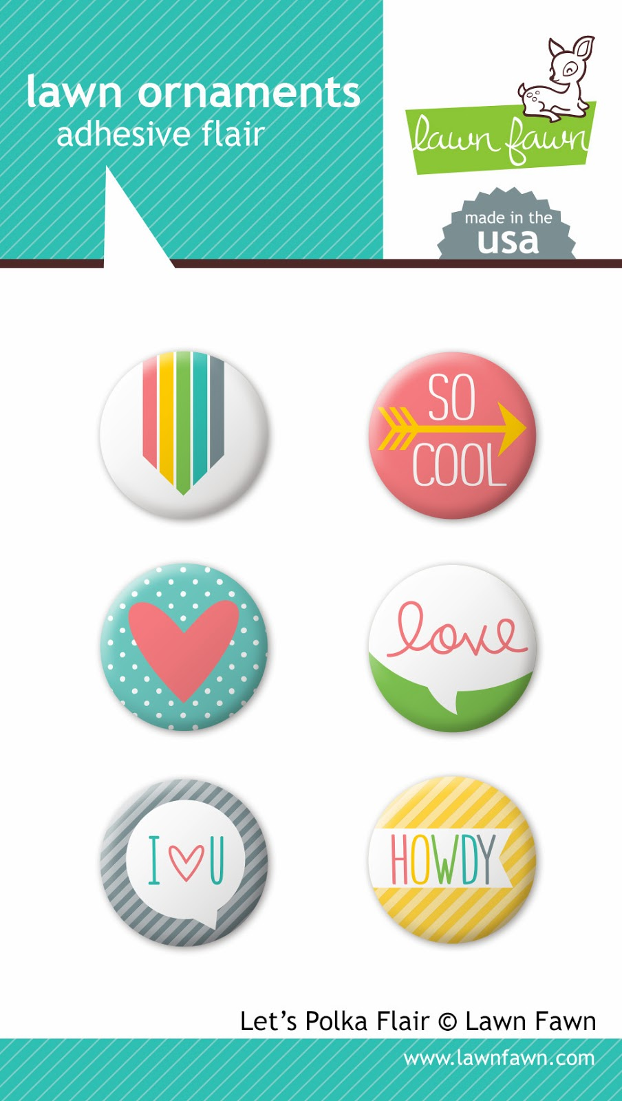 http://www.lawnfawn.com/collections/new-products/products/lets-polka-adhesive-flair