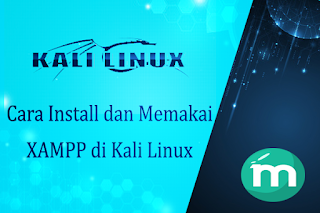 Install dan Memakai XAMPP di Kali Linux