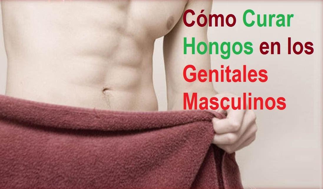 Como Curar Hongos en los Genitales Masculinos: Remedios Naturales ...