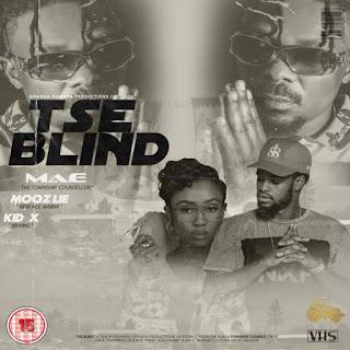 Ma-E  Feat. Kid X & Moozlie – Tse Blind