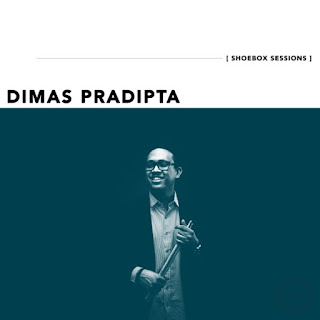 Dimas Pradipta - Dimas Pradipta Shoebox Sessions - EP on iTunes